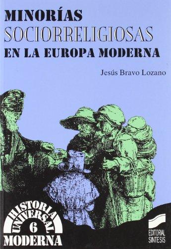 Minorías sociorreligiosas en la Europa moderna (Historia universal. Moderna)
