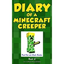 Minecraft Books: Diary of a Minecraft Creeper Book 2: Silent But Deadly (An Unofficial Minecraft Book)