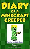#8: Minecraft: Diary of a Minecraft Creeper Book 2: Silent But Deadly (An Unofficial Minecraft Book)