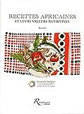recettes africaines et leurs valeurs nutritives recueil
