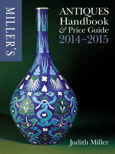 Miller's Antiques Handbook & Price Guide 2014-2015 (October 01,2013)