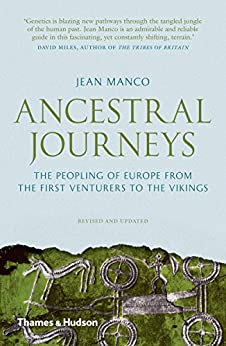 Ancestral Journeys: The Peopling Of Europe From The First Venturers To The Vikings por Jean Manco epub