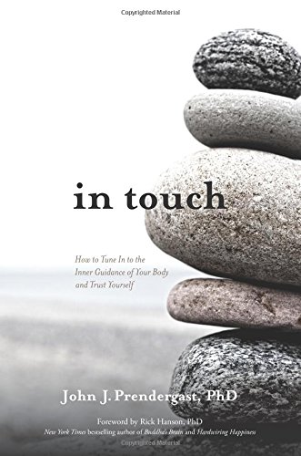 In Touch: How to Tune into the Inner Guidance of Your Body and Trust Yourself