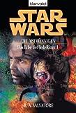 Star Wars. Das Erbe der Jedi-Ritter 1: Die Abtrünnigen
