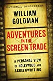 Adventures in the Screen Trade (English Edition)