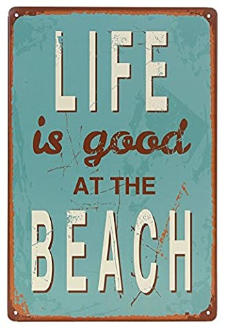 Life is Good At Beach Blechschild Wand Retro Metall Bar Pub Metall Poster 17,8x 25,4cm (Ohio Vintage-note)