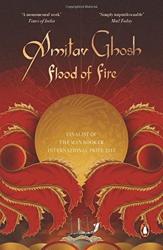 Portada del libro Flood of Fire [Paperback] [Jan 01, 2013] AMITAV GHOSH
