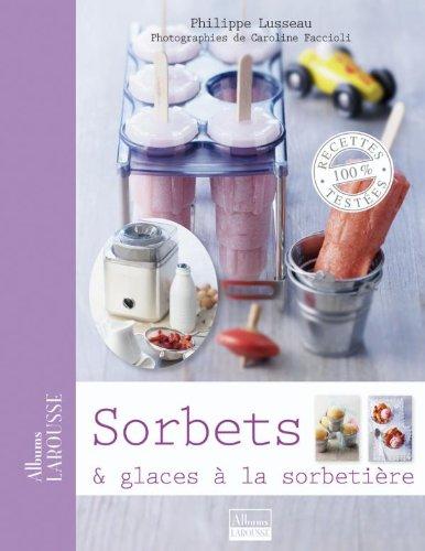 Sorbets & glaces  la sorbetire
