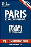 Atlas routiers : Modèle Police Nationale - Plan de Paris par arrondissements - Plan des communes limitrophes