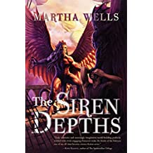 The Siren Depths (The Books of the Raksura Book 3)