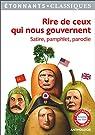 Rire de ceux qui nous gouvernent : Satire, pamphlet, parodie par Barberon
