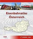 Eisenbahnatlas Österreich: Railatlas Austria -
