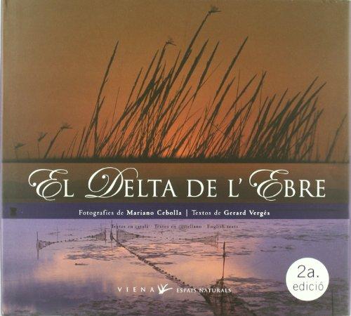 El Delta de l'Ebre (Espais Naturals) por Mariano Cebolla
