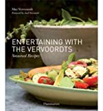 At Home with May and Axel Vervoordt: Recipes for Every Season (Hardback) - Common