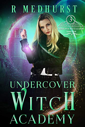 Undercover Witch Academy: Third Year (English Edition)