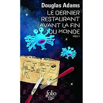 H2G2, II:Le Dernier Restaurant avant la Fin du Monde