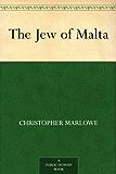 The Jew of Malta (English Edition)