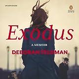 Exodus: A Memoir by the Author of Unorthodox
