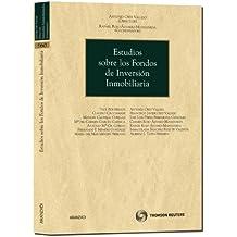 Estudios sobre los fondos de inversión inmobiliaria (Monografía)