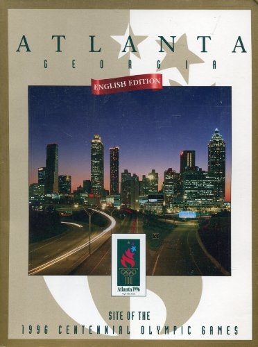 Atlanta : [site of the 1996 centennial Olympic Games] / ACOG | Summer Olympic Games. Organizing Committee. 26, 1996, Atlanta
