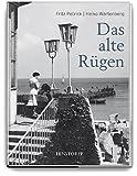 Das alte Rügen - Heiko Wartenberg