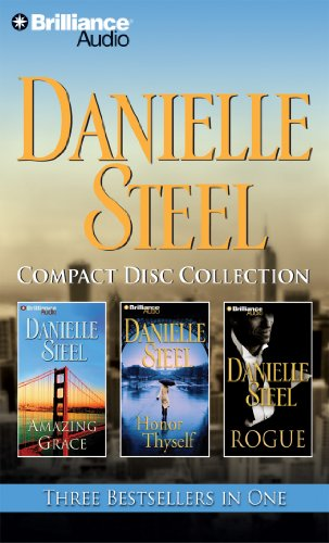 Danielle Steel Compact Disc Collection: Amazing Grace / Honor Thyself / Rogue