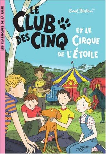 """<a href=""""/node/13230"""">Le Club des cinq et le cirque de l'étoile</a>"""