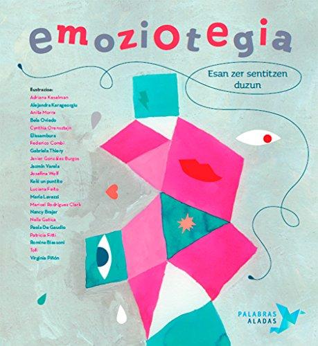 Emoziotegia: Esan zer sentitzen duzun