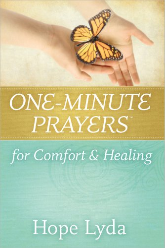 One-Minute Prayers for Comfort & Healing