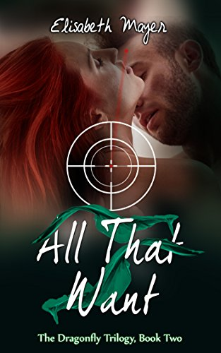 All That I Want (The Dragonfly Trilogy Book 2)