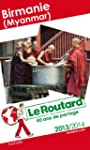Le Routard Birmanie 2013/2014