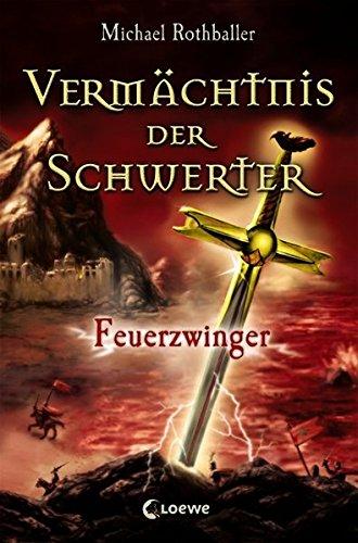 Feuerzwinger (Vermächtnis der Schwerter, Band 2)