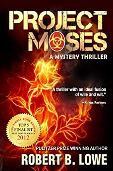 Project Moses (An Enzo Lee Mystery Thriller Book 1) by [Lowe, Robert B.]
