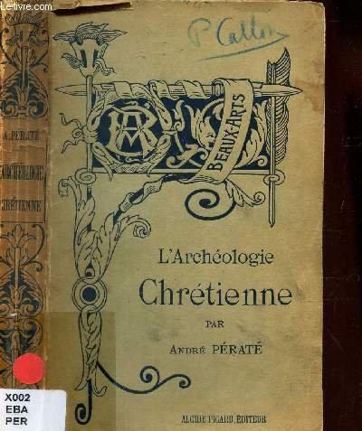 L'ARCHEOLOGIE CHRETIENNE /