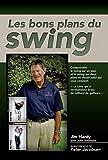 Les bons plans de swing