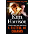 A Fistful of Charms (The Hollows Book 4)