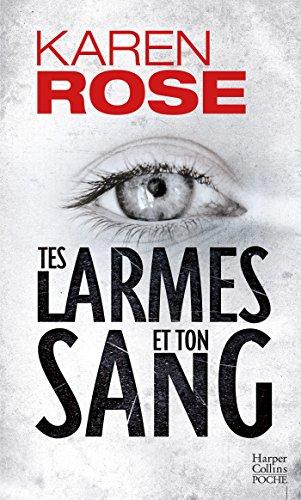 Tes larmes et ton sang (HarperCollins Poche)