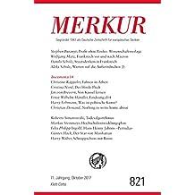 MERKUR Deutsche Zeitschrift für europäisches Denken - 2017-10: Nr. 821, Heft 10 / Oktober 2017