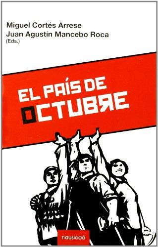 El país de octubre por Miguel Cortés Arrese