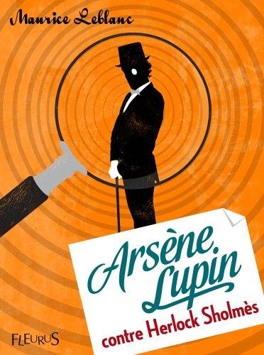 Arsène Lupin contre Herlock Sholmès (Fleurus Classiques) par Maurice Leblanc