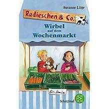 Radieschen & Co. – Wirbel auf dem Wochenmarkt