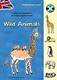 Lernen an Stationen im Englischunterricht - Wild Animals inkl. CD