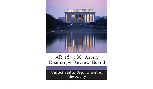 Buy AR 15-180: Army Discharge Review Board Book Online at