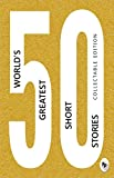 #7: 50 World's Greatest Short Stories