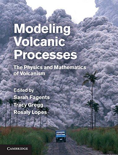 Modeling Volcanic Processes Hardback por Fagents