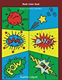 """Blank Comic Book: Kids comic books: 100 Pages Large 8.5"""" x 11"""" Blank Comic Book for Kids, Comic panel book, Write and Draw Your Own Comics, Create ... 4 (Blank Comic books for kids: Comic Panels)"""