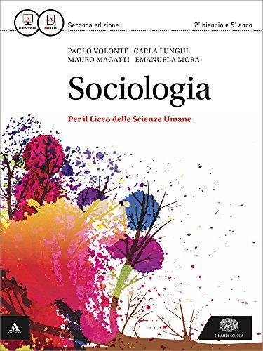 Sociologia. Per i Licei e gli Ist. magistrali. Con e-book. Con espansione online