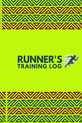 Runner\'s Training Log: Perfect Running Diary Log Fitness Notebook, Calories, Track Distance, Speed, Route, Weight Loss, Runners Training Log, Gifts ... Pages. (Fitness & Running Log Book, Band 24)