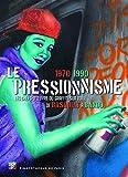 Le pressionnisme 1970-1990 - Les chefs-d'oeuvre du graffiti sur toile de Basquiat à Bando