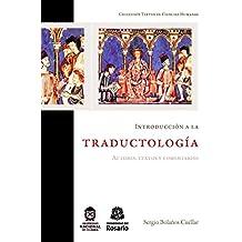 Introducción a la traductología: Autores, textos y comentarios (Textos de Ciencias Humanas nº 3) (Spanish Edition)